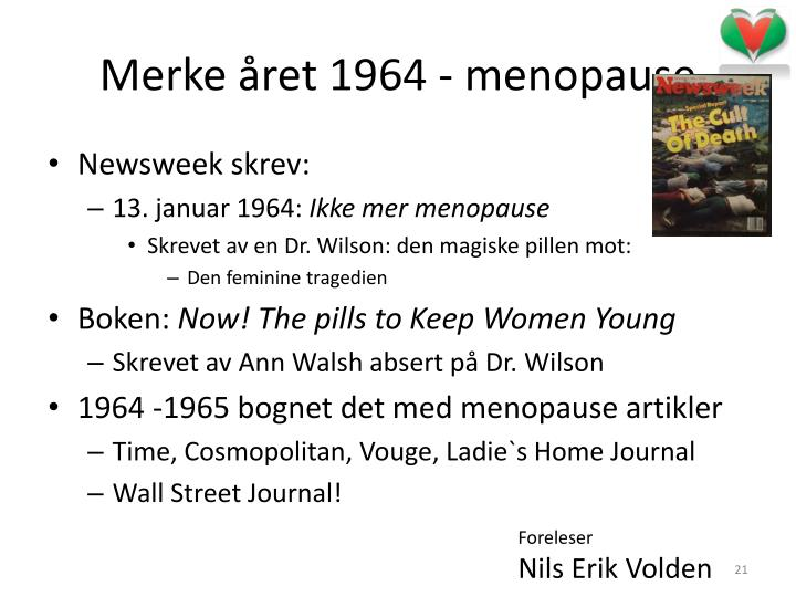 Merke året 1964 - menopause