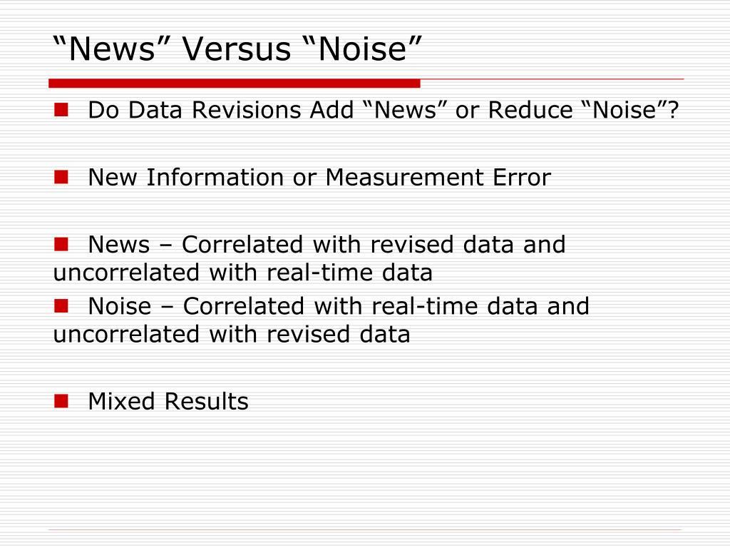 """""""News"""" Versus """"Noise"""""""