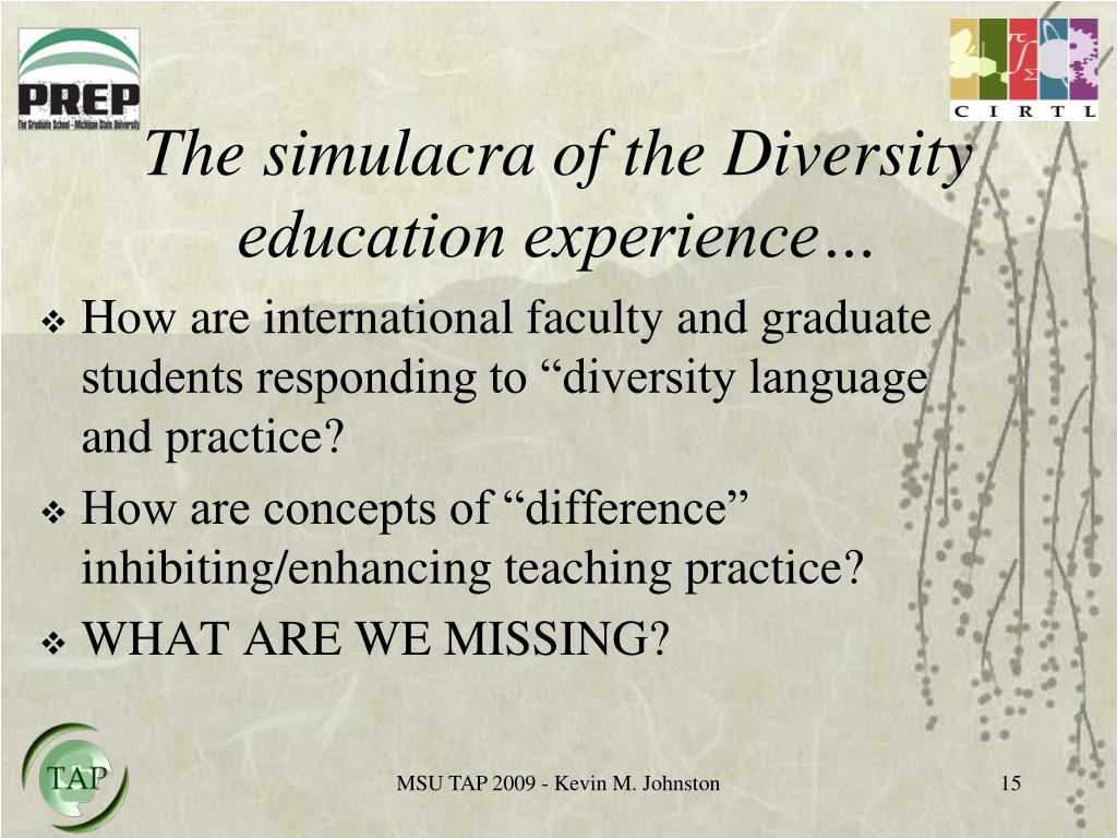 The simulacra of the Diversity education experience…