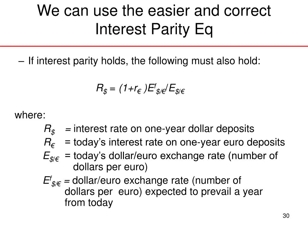 We can use the easier and correct Interest Parity Eq