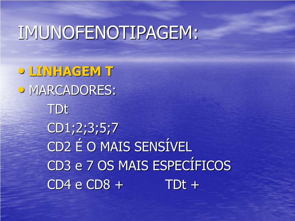 IMUNOFENOTIPAGEM: