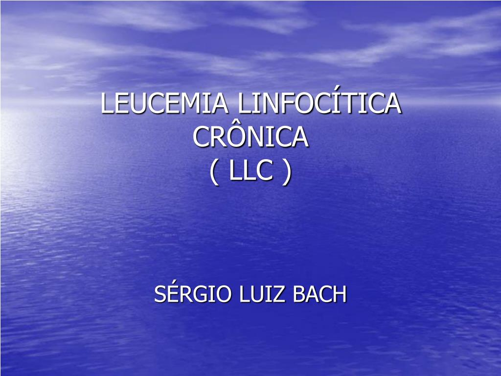 LEUCEMIA LINFOCÍTICA CRÔNICA