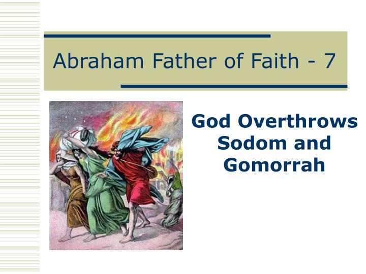 Abraham father of faith 7