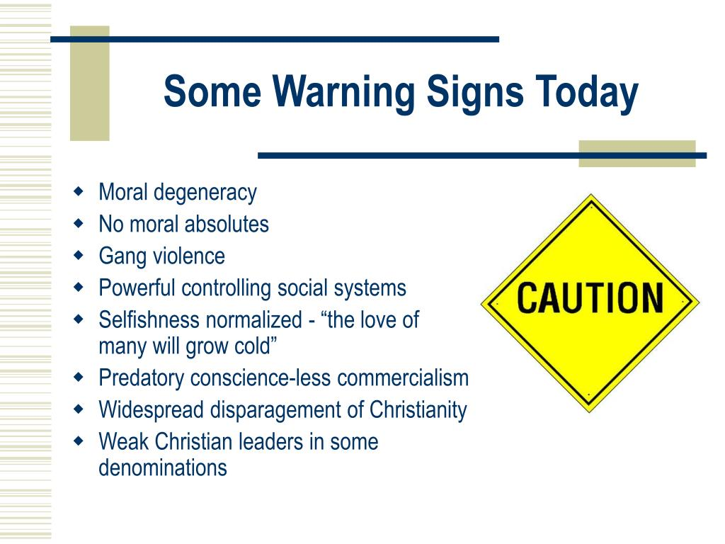 Some Warning Signs Today