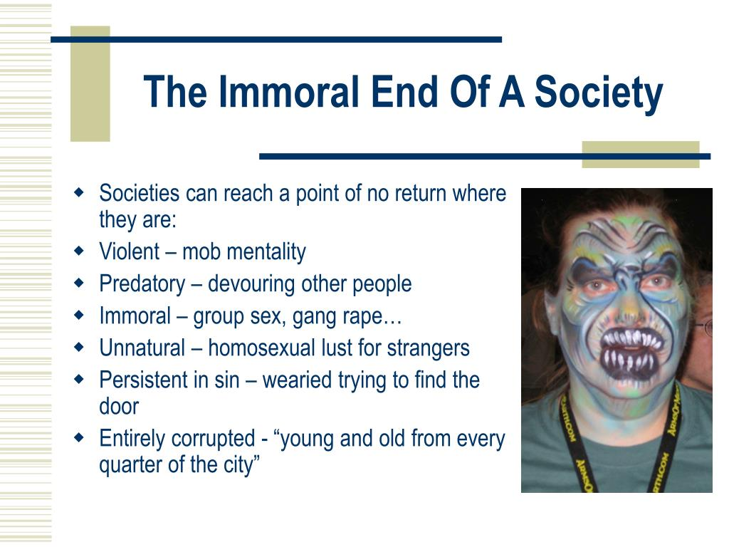 The Immoral End Of A Society