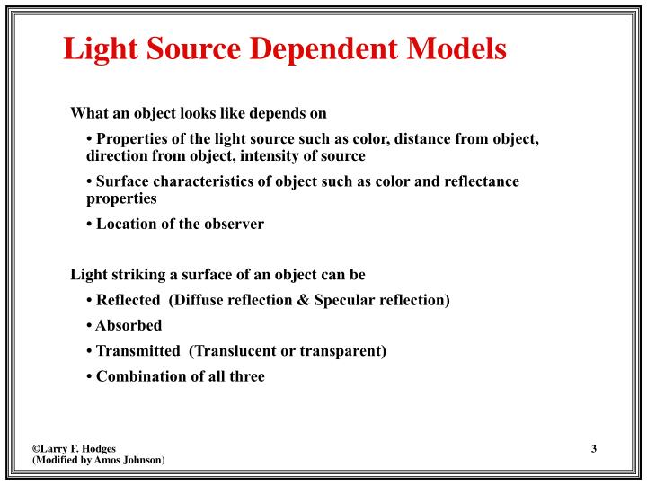 Light source dependent models