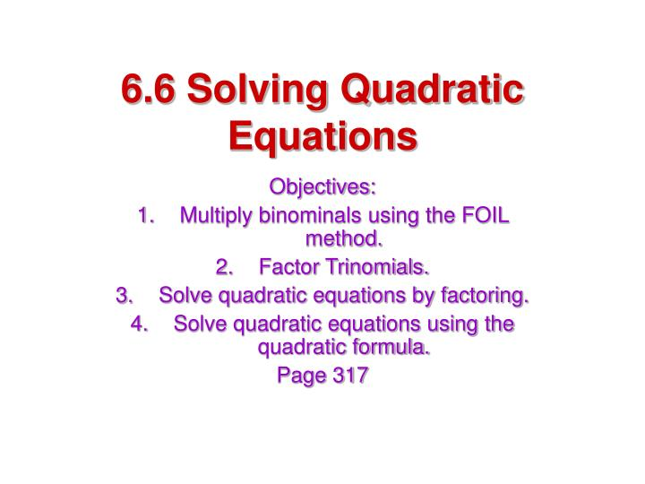6 6 solving quadratic equations l.jpg