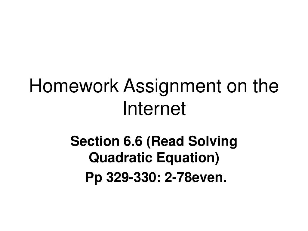 Homework Assignment on the Internet