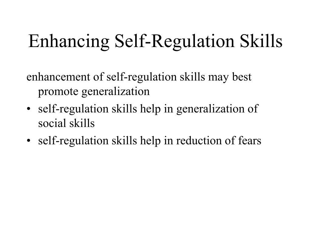 Enhancing Self-Regulation Skills