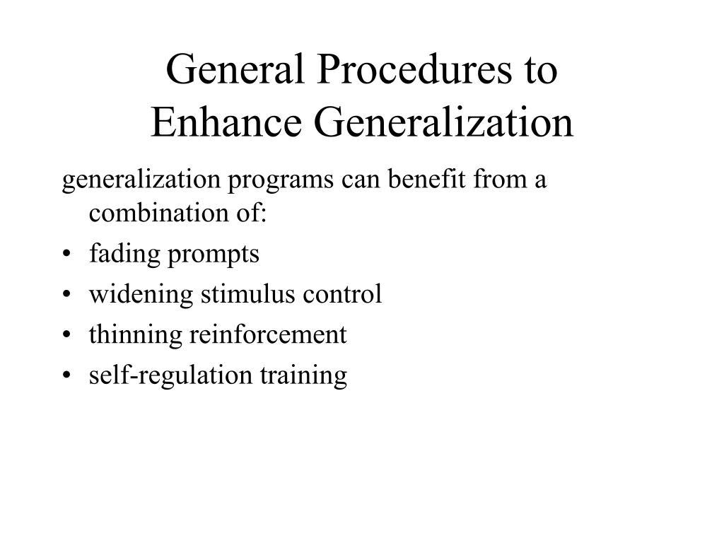 General Procedures to