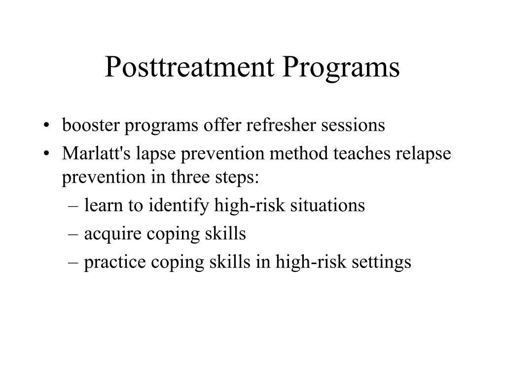 Posttreatment Programs