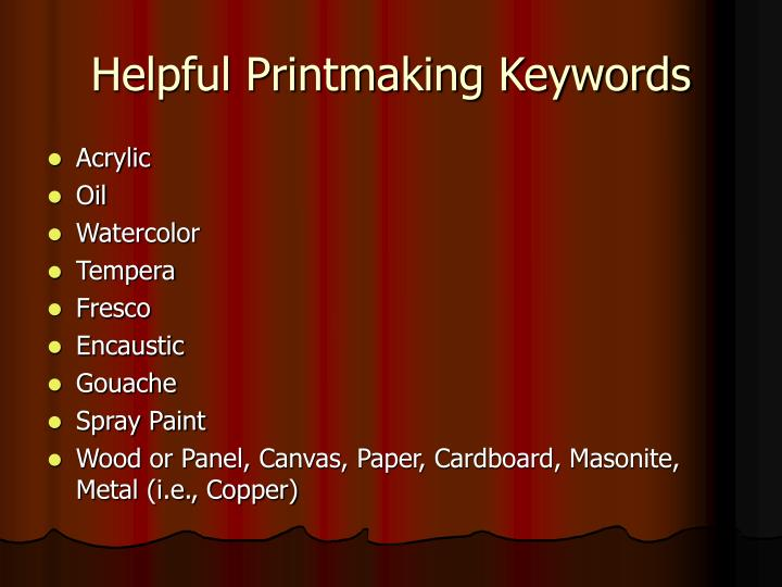 Helpful printmaking keywords