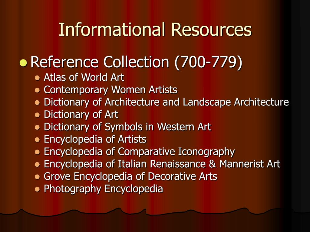 Informational Resources