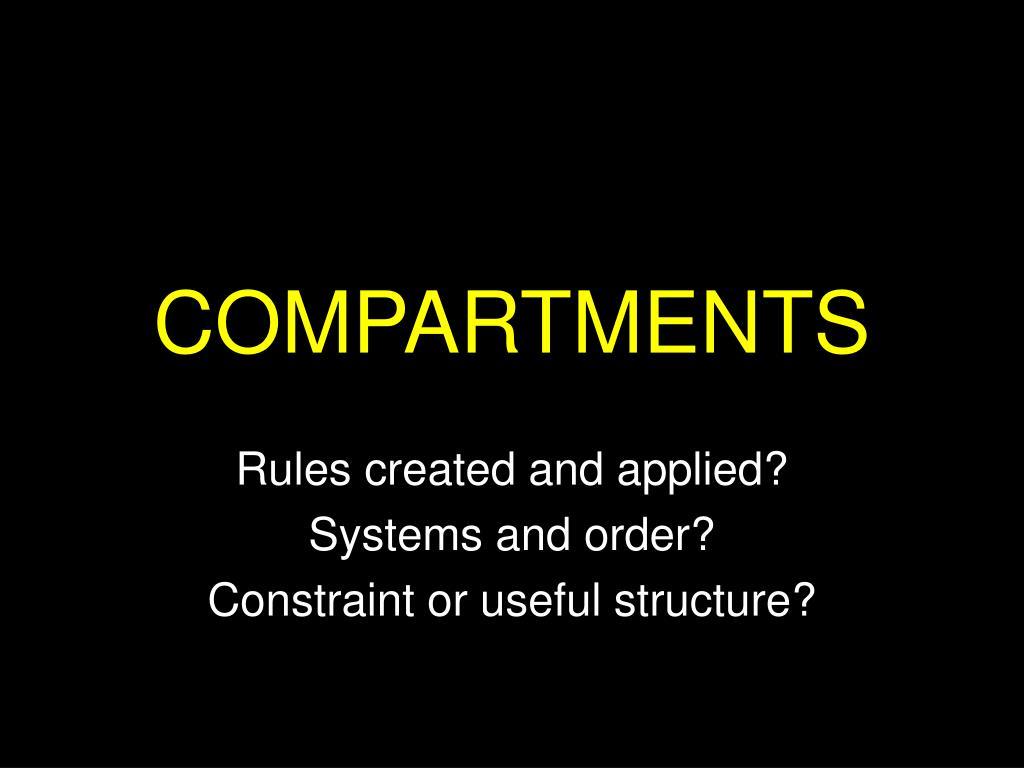 COMPARTMENTS