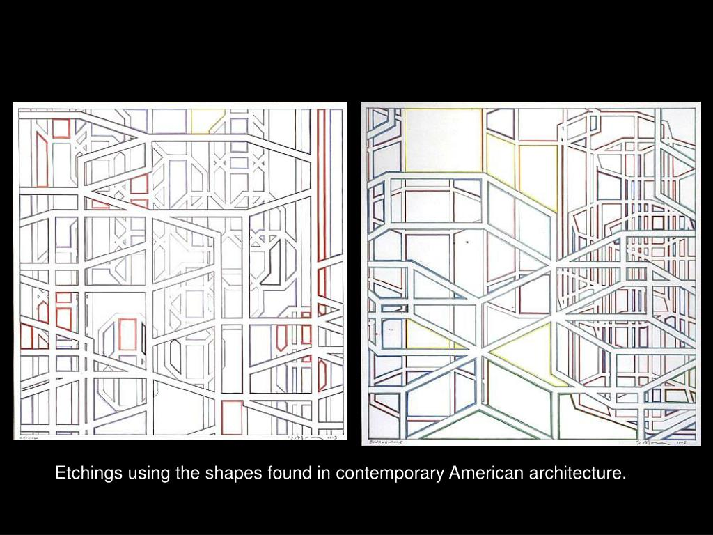 Etchings using the shapes found in contemporary American architecture.