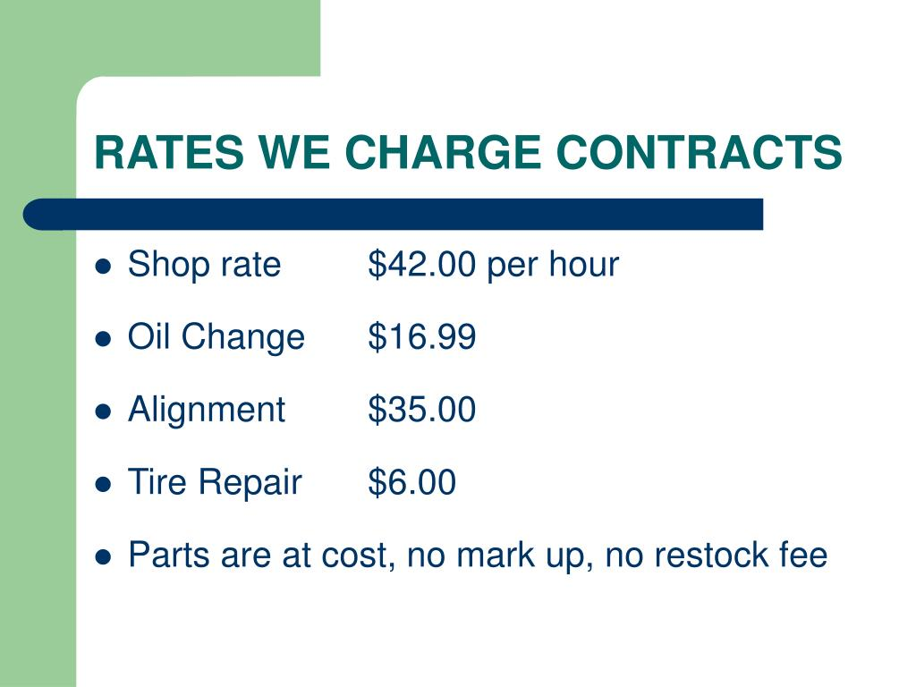 RATES WE CHARGE CONTRACTS