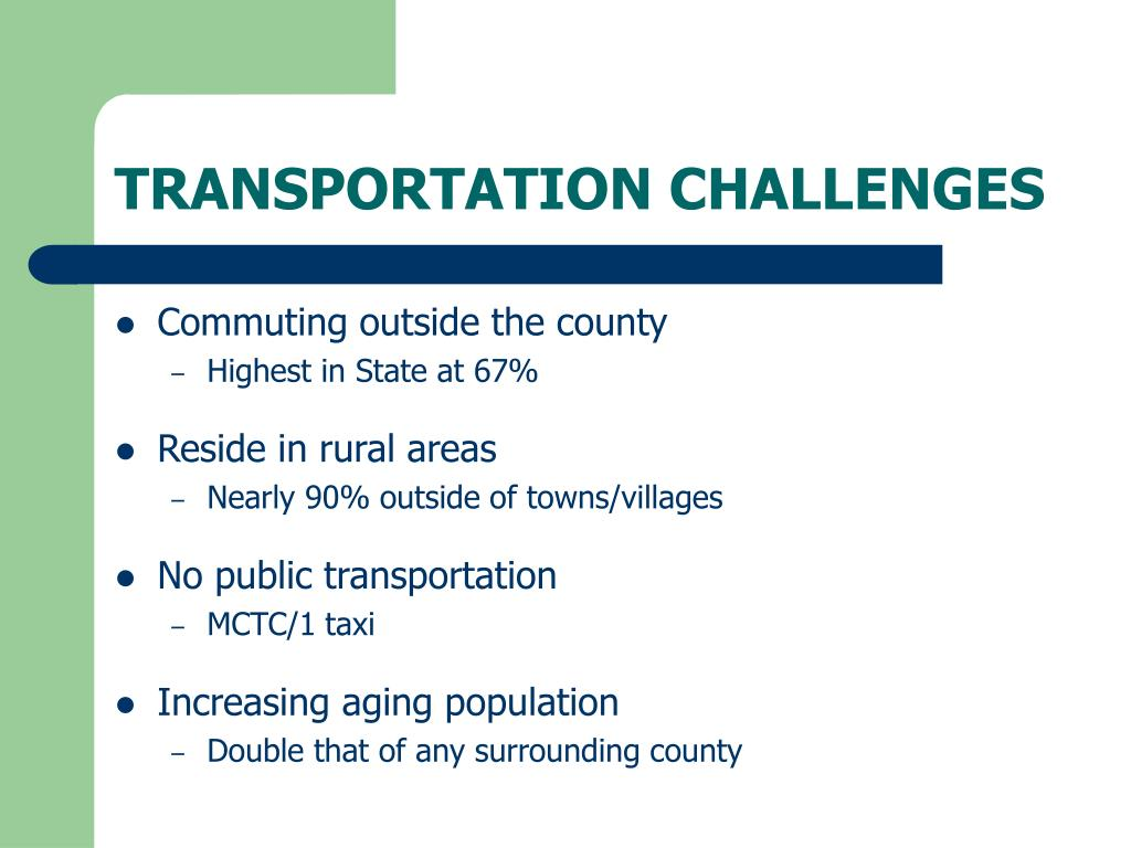 TRANSPORTATION CHALLENGES