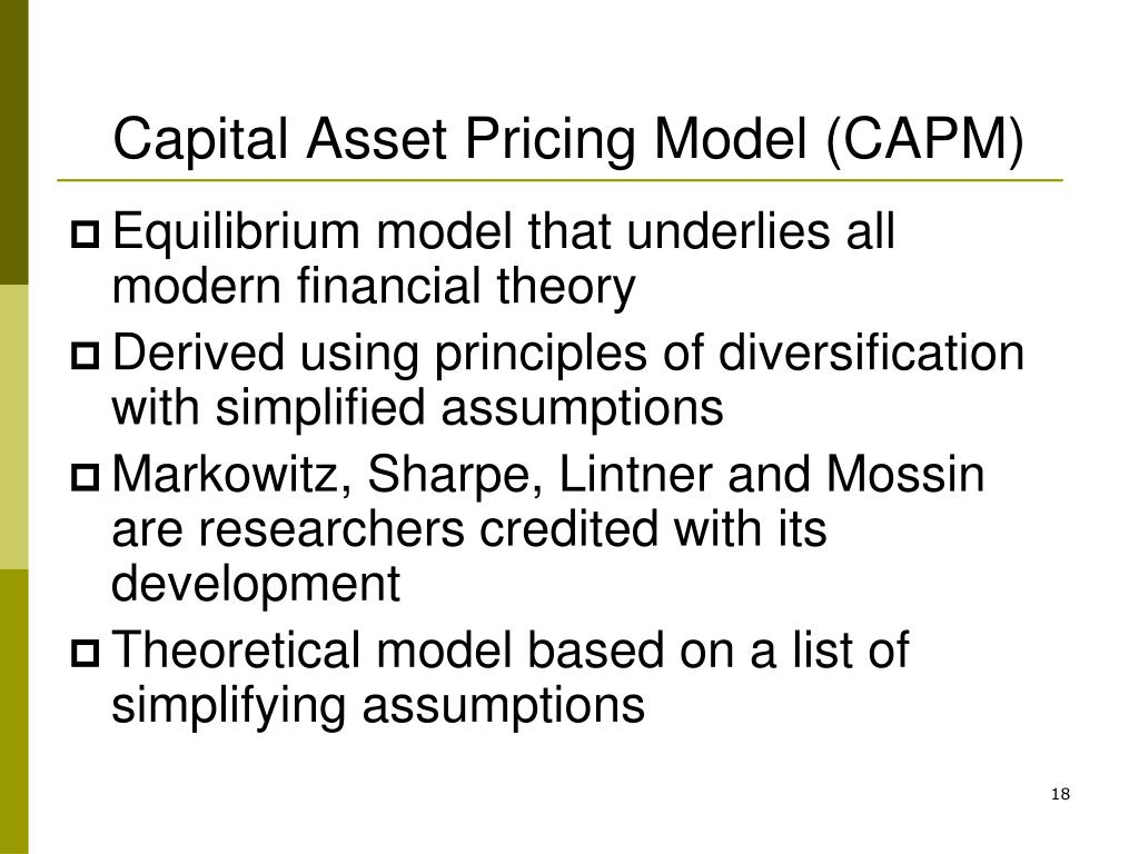 capital asset pricing model and investment The capital asset pricing model (capm) is an idealized portrayal of how financial   requires an investment of time to understand the theory underlying capm.