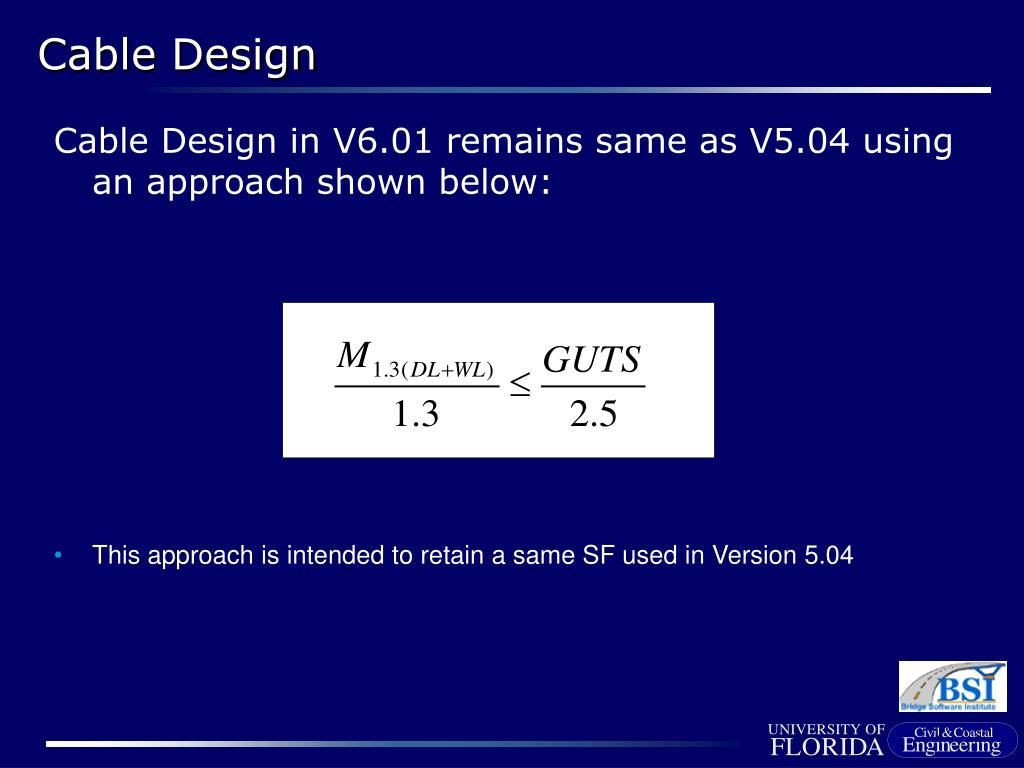 Cable Design in V6.01 remains same as V5.04 using an approach shown below: