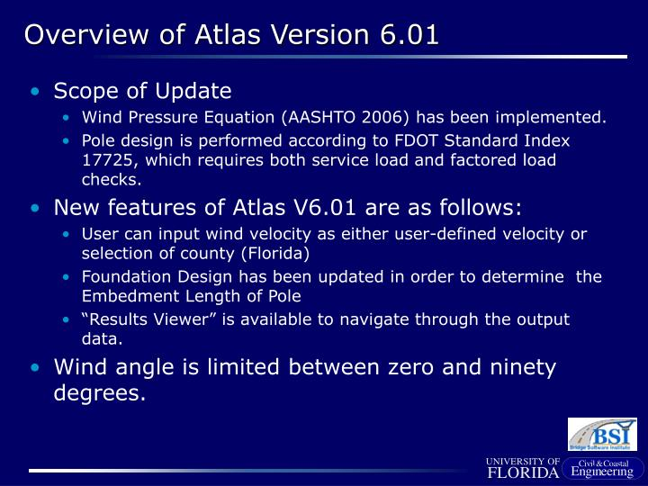 Overview of atlas version 6 01