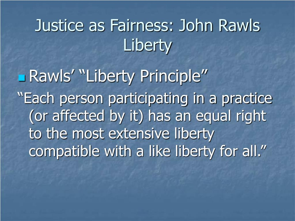 essay about justice and fairness John rawls justice as fairness: political not metaphysical in this discussion i shall make some general remarks about how i now understand the conception of justice that i have called justice as fair.
