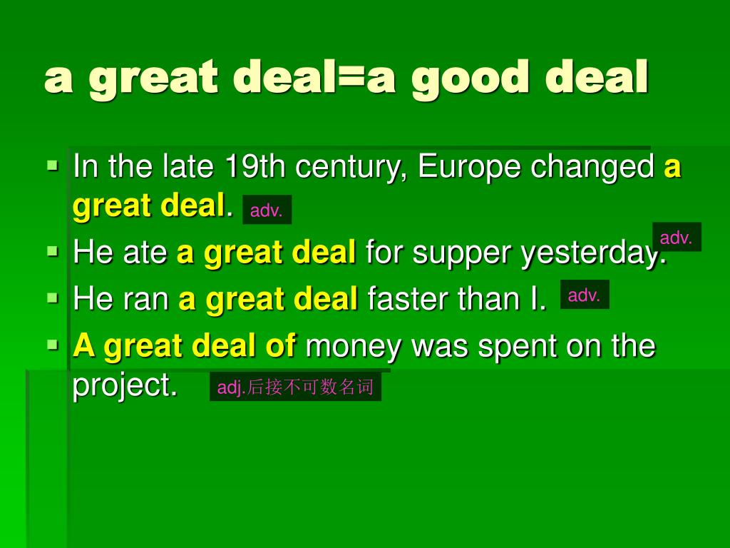 a great deal=a good deal