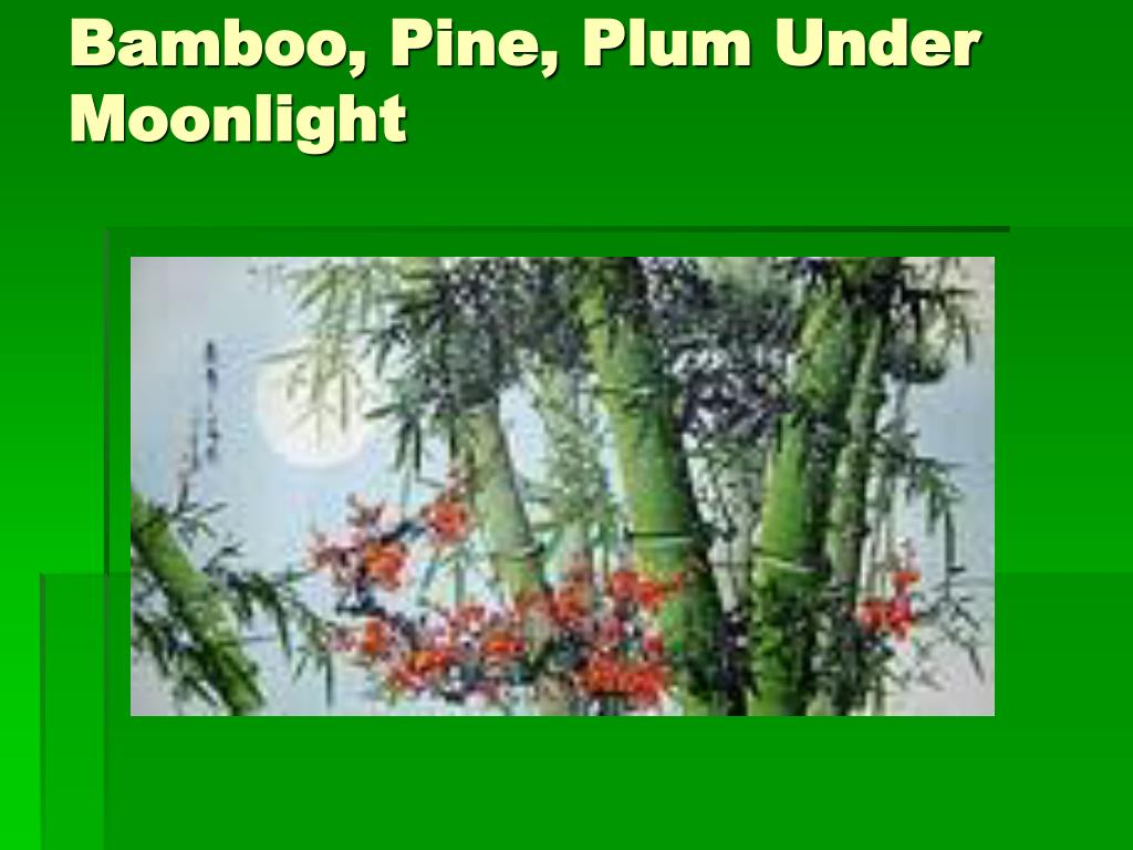 Bamboo, Pine, Plum Under Moonlight