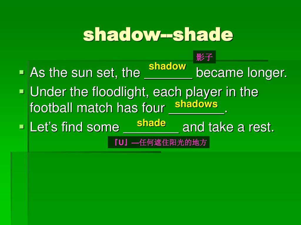 shadow--shade