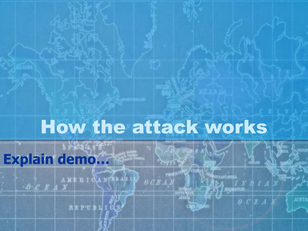 How the attack works