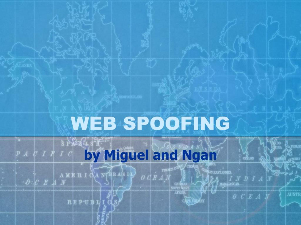 WEB SPOOFING