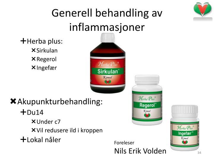 Generell behandling av inflammasjoner