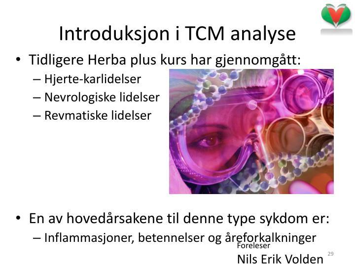 Introduksjon i TCM analyse
