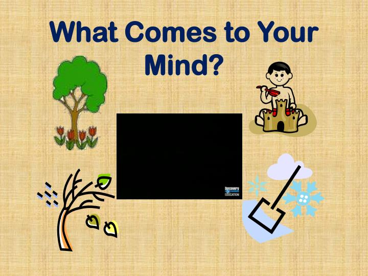 What comes to your mind