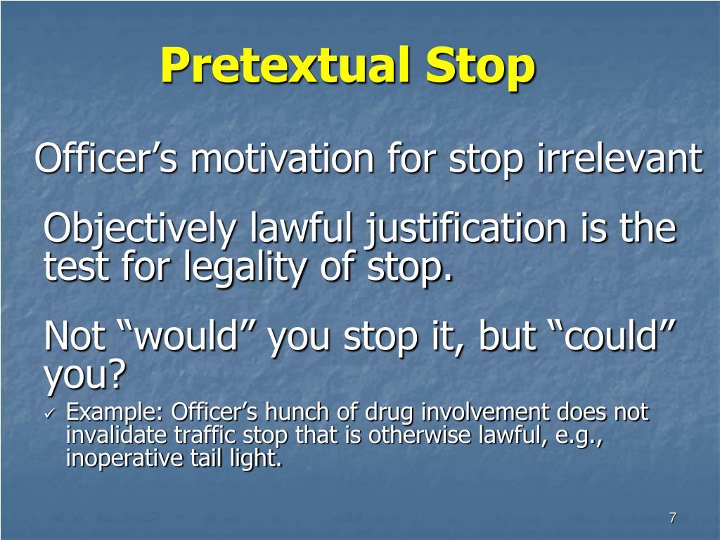 Pretextual Stop