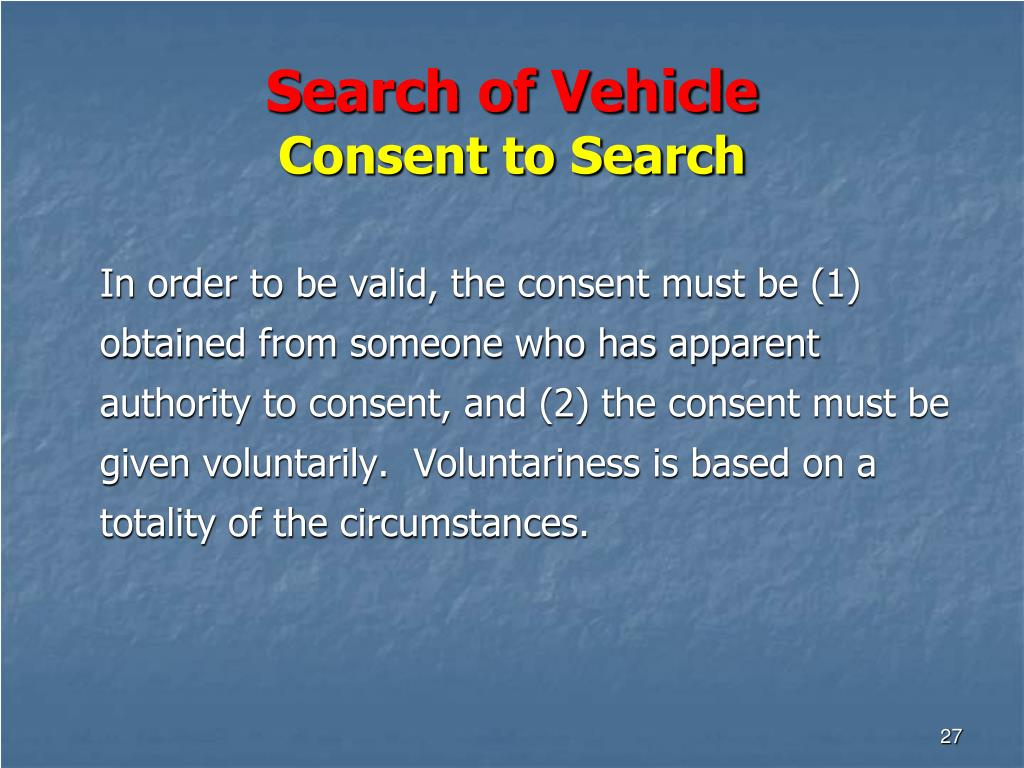 Search of Vehicle