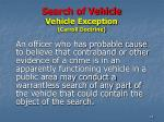 search of vehicle vehicle exception carroll doctrine