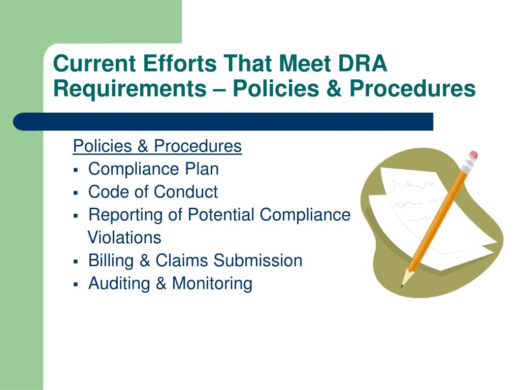 Current Efforts That Meet DRA Requirements – Policies & Procedures