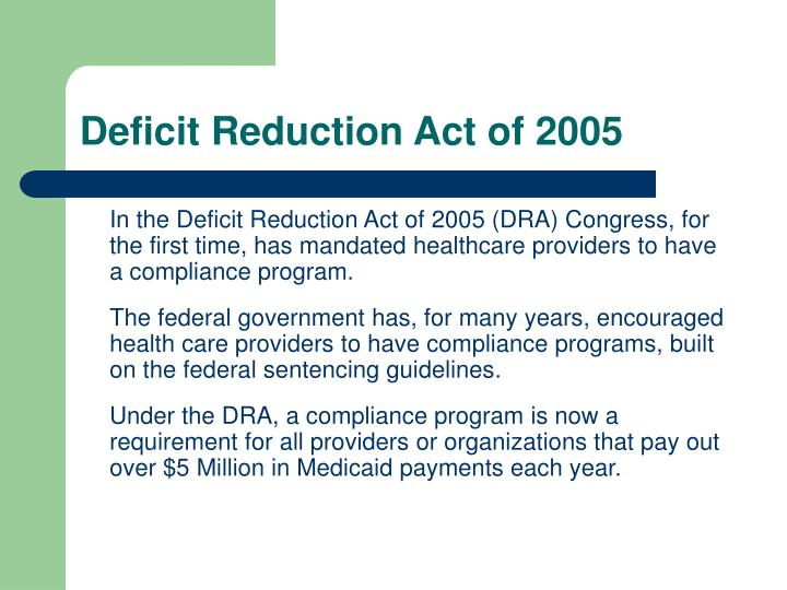 Deficit reduction act of 2005