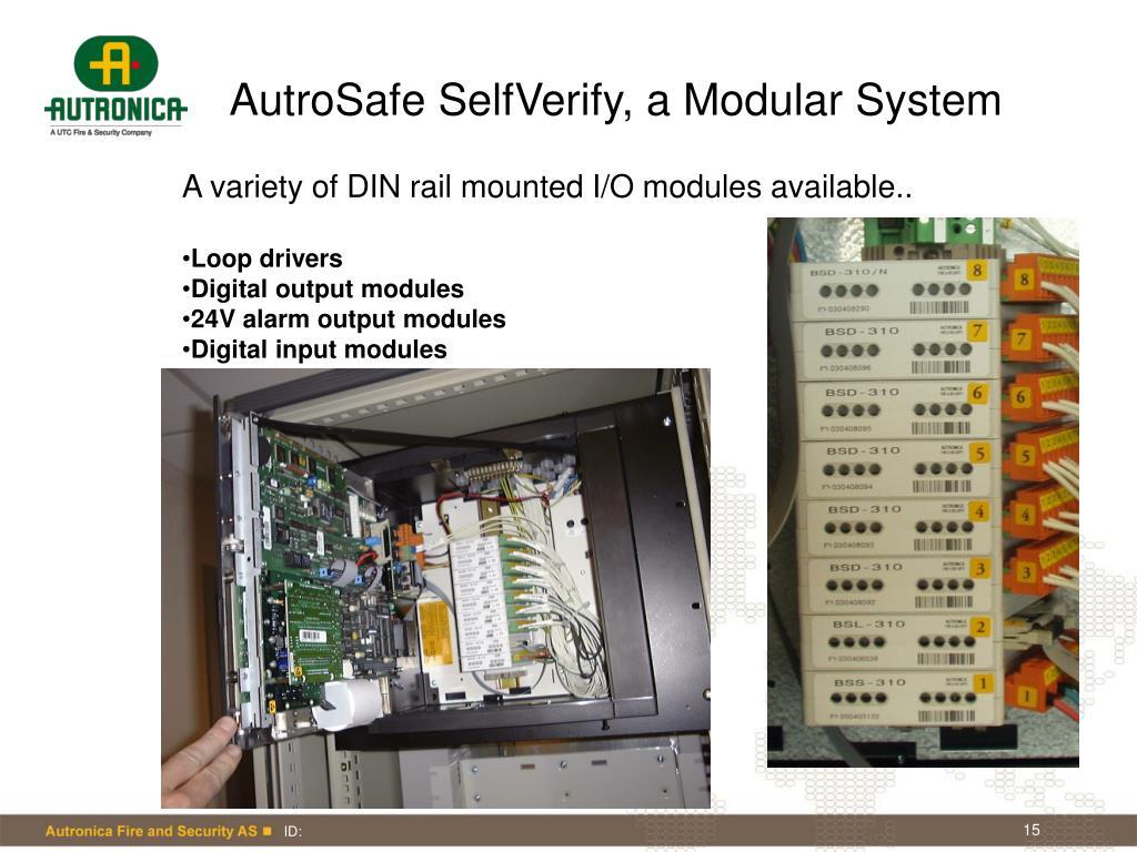 AutroSafe SelfVerify, a Modular System