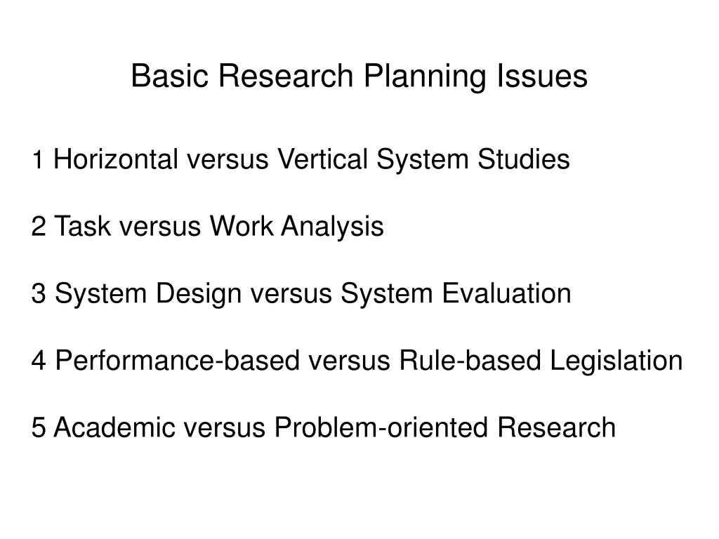 Basic Research Planning Issues