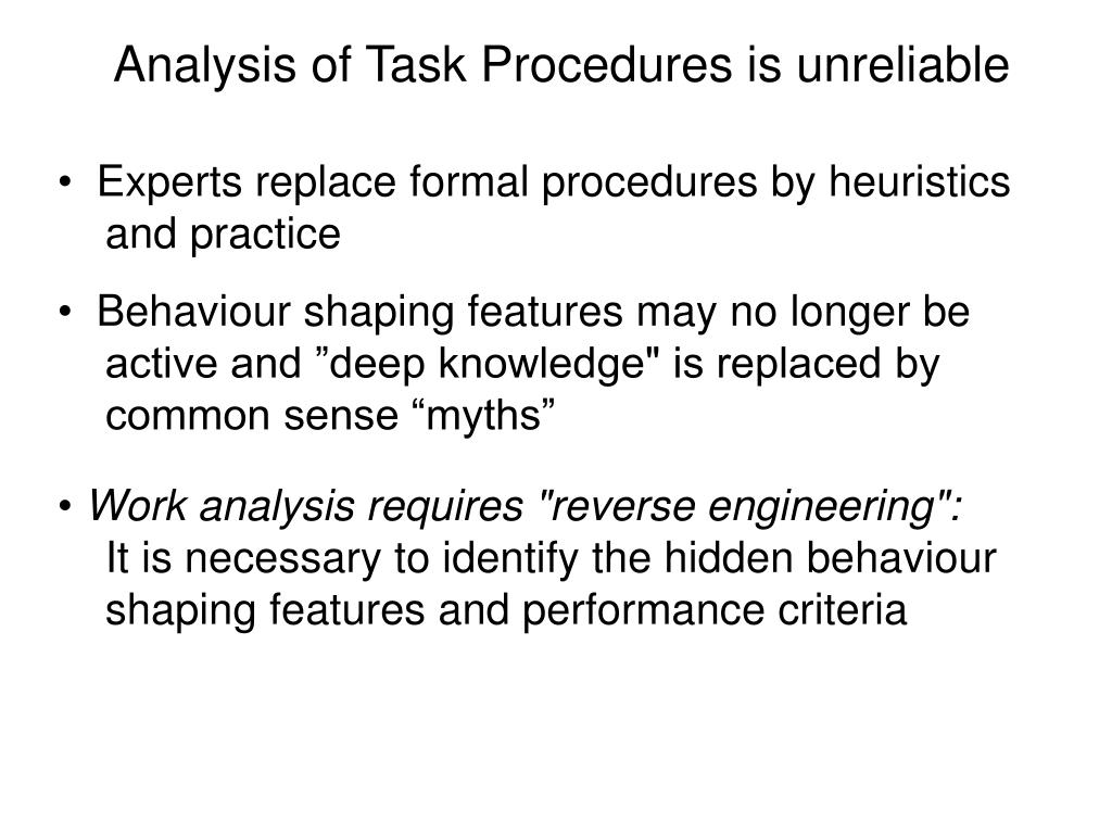 Analysis of Task Procedures is unreliable