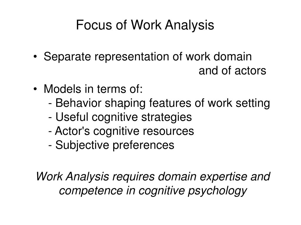 Focus of Work Analysis