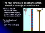 the four kinematic equations which describe an object s motion are2