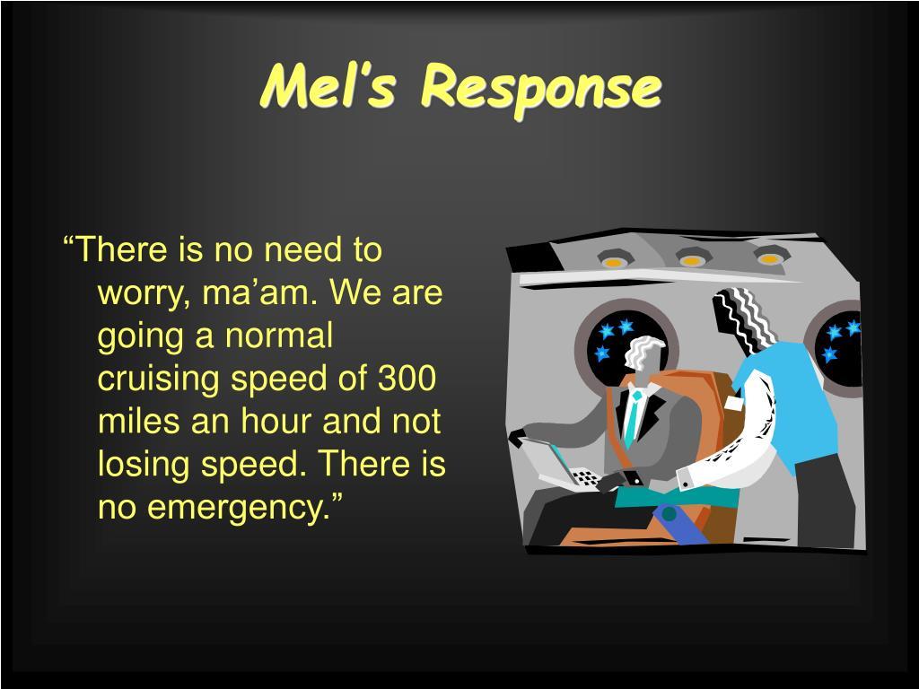 Mel's Response