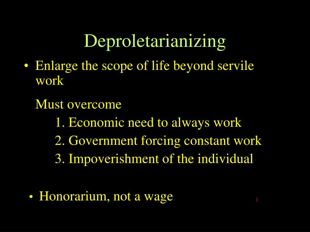Deproletarianizing