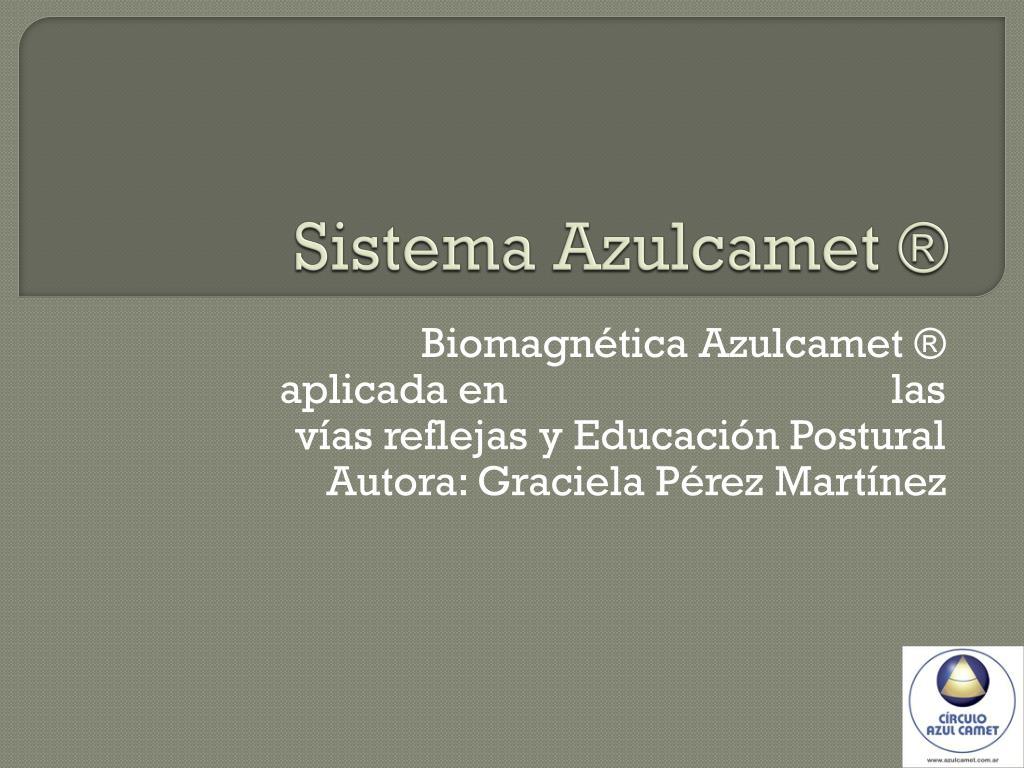 Sistema Azulcamet ®