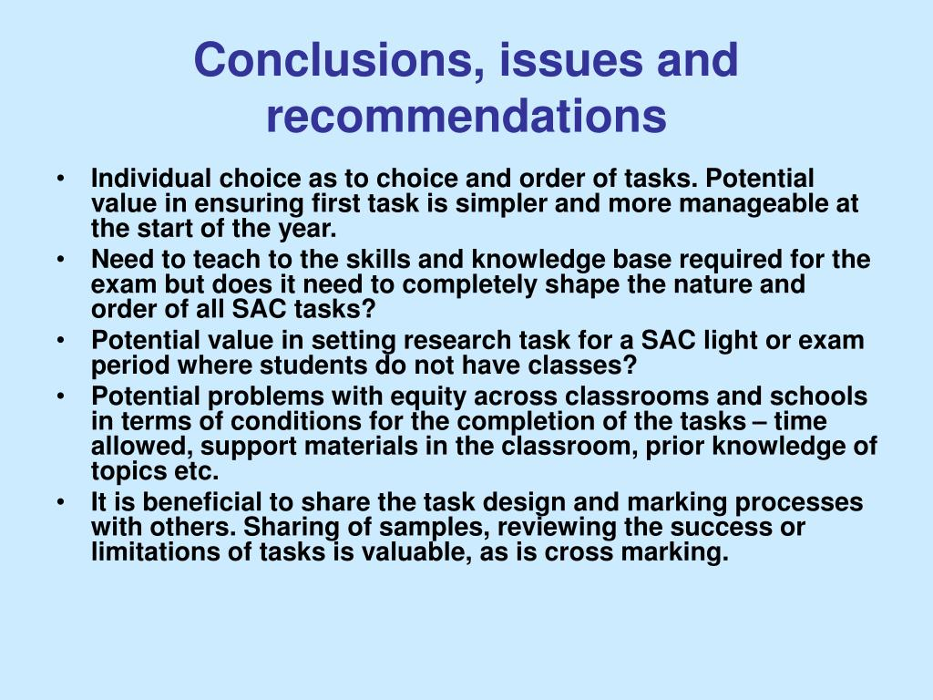 Conclusions, issues and recommendations