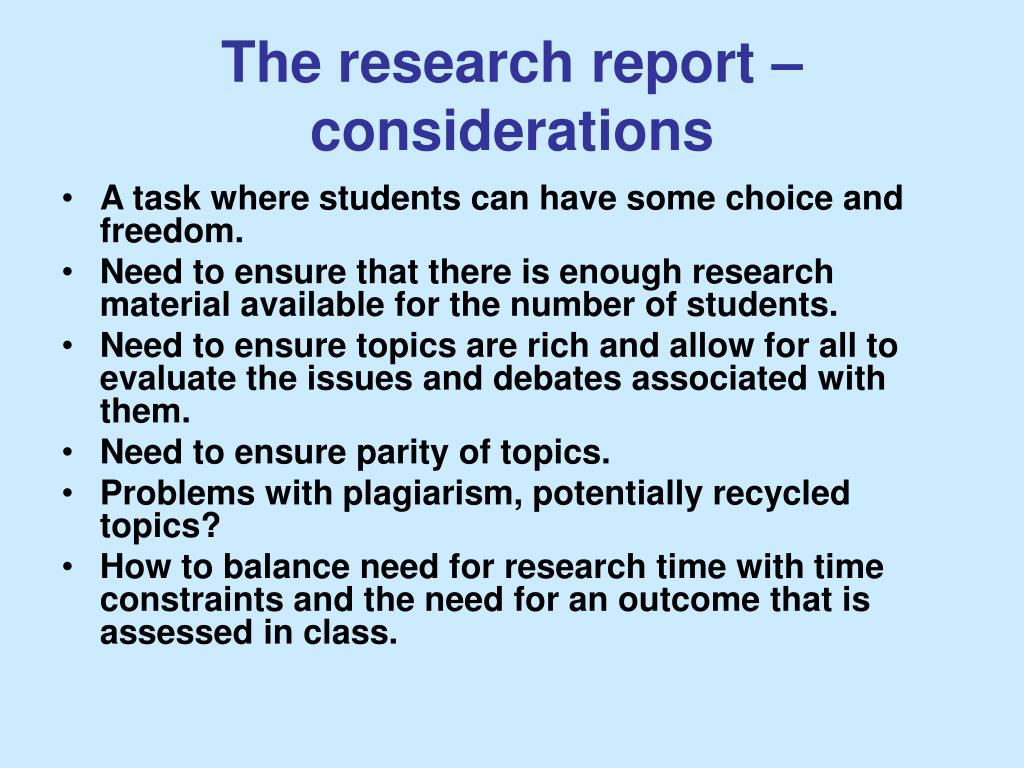The research report –considerations