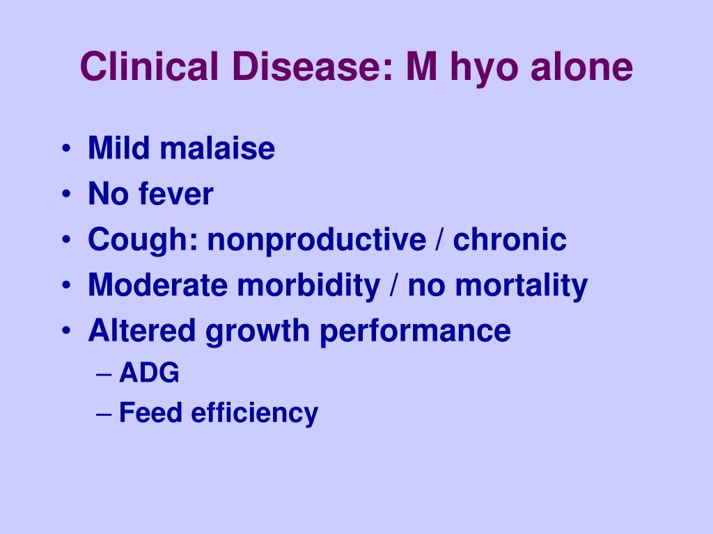 Clinical Disease: M hyo alone