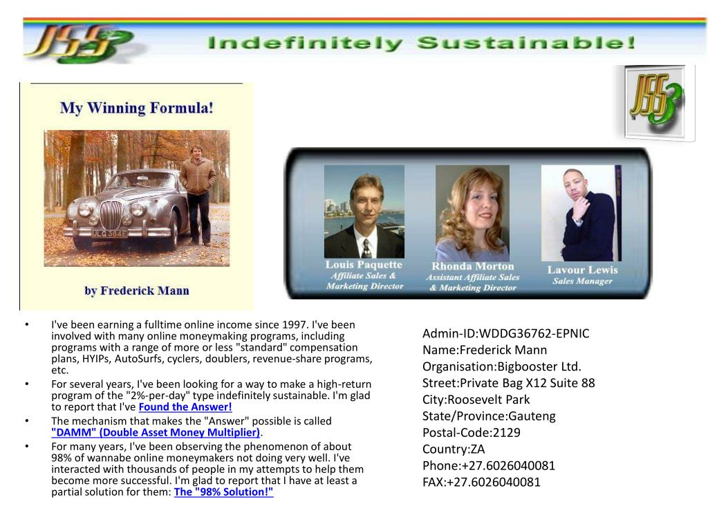 """I've been earning a fulltime online income since 1997. I've been involved with many online moneymaking programs, including programs with a range of more or less """"standard"""" compensation plans, HYIPs,"""
